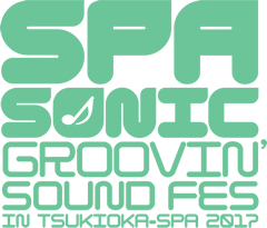 SPA SONIC ~GROOVIN' SOUND FES~